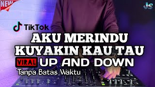 Download lagu DJ AKU MERINDU KU YAKIN KAU TAU REMIX VIRAL TIKTOK 2021 FULL BASS | DJ AKU MERINDU UP AND DOWN