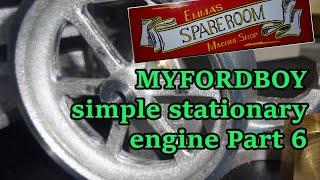 myfordboy engine part 6