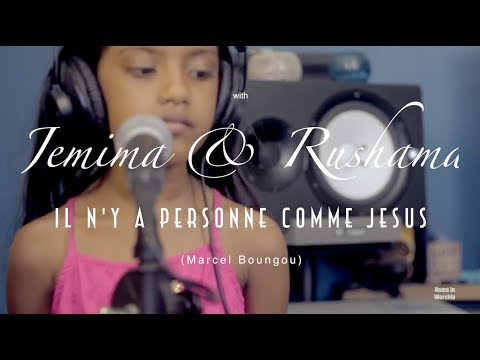 Home in Worship kids with Jemima & Rushama Il n'y a personne comme Jesus