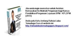 Ambilan Kemasukan Ke Maktab Perguruan Bagi Lepasan SPM (KPLSPM) 2013