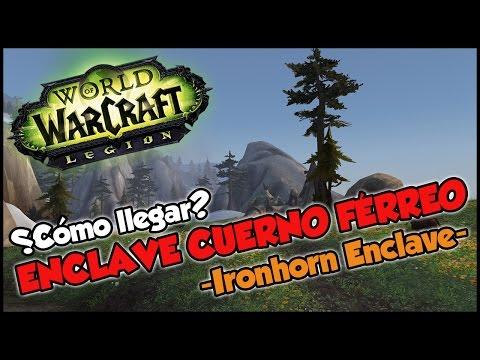 ¿Cómo llegar al Enclave Cuerno Férreo en Monte Alto? | World of Warcraft Legion