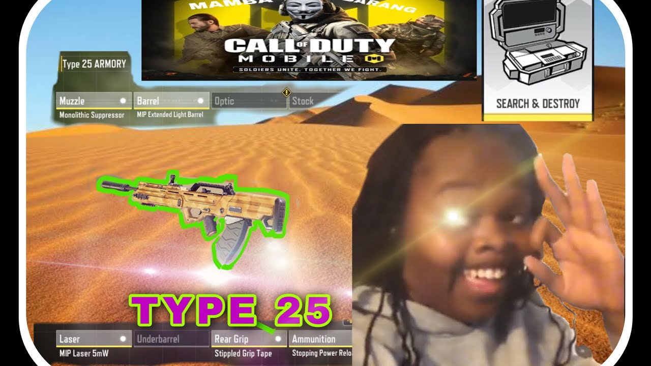 Type 25 GUNSMITH !!! Search and Destroy!!!