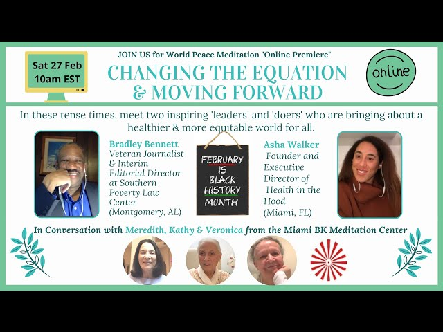 ONLINE PREMIERE: Changing the Equation and Moving Forward - With Bradley Bennett & Asha Walker