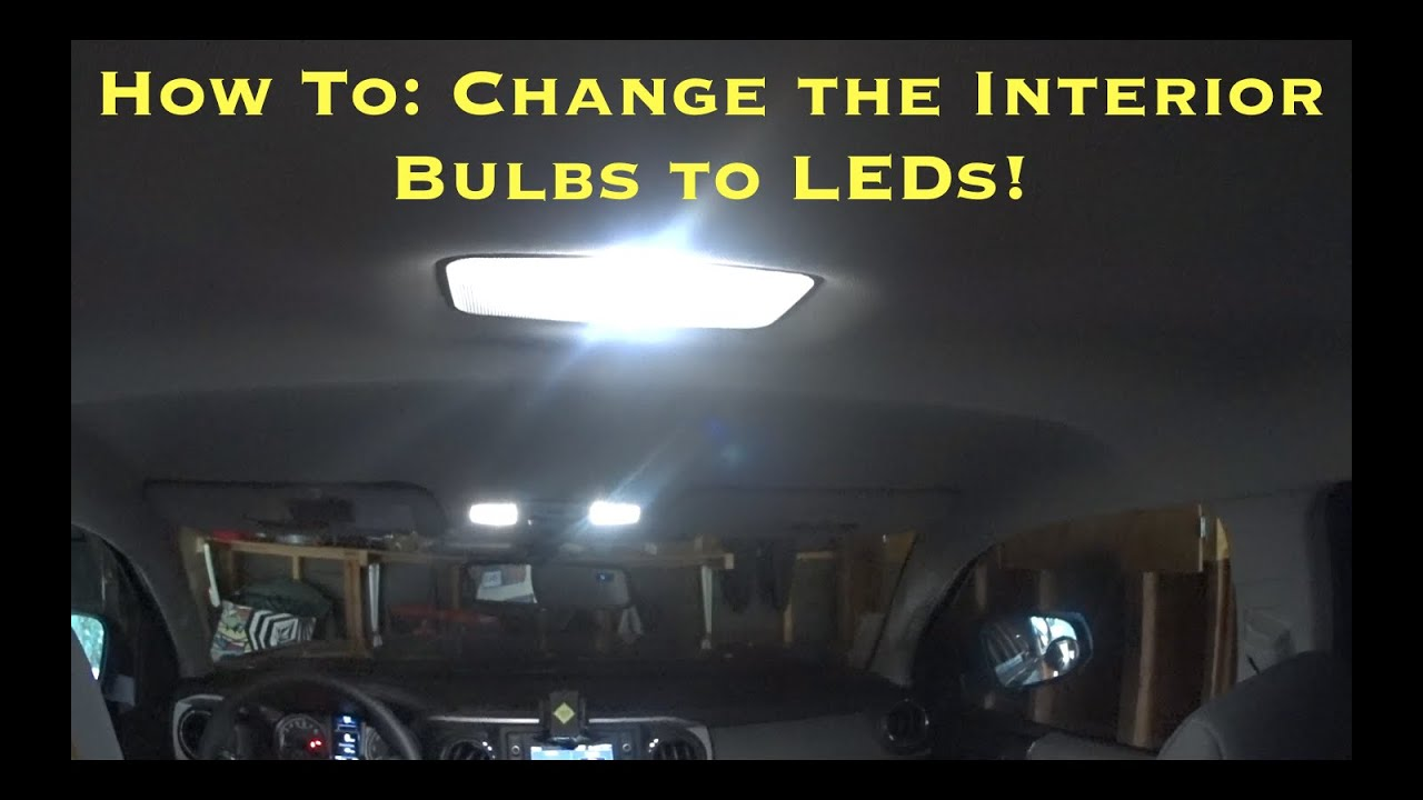 2016 Toyota Tacoma How To Swap Out The Interior Lights