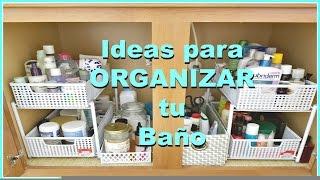Ideas para ORGANIZAR el Gabinete del Baño ♦ consaboraKaFé