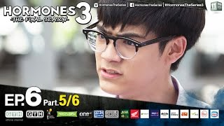 Hormones 3 The Final Season EP.6 Part 5/6