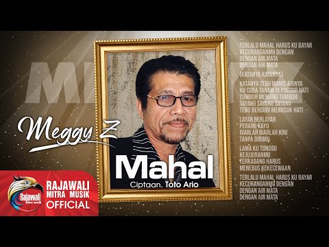Meggy Z - Mahal [OFFICIAL]