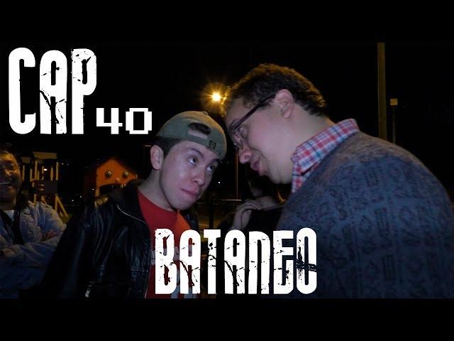 Con Ánimo de Ofender : Cap #40 - Bataneo