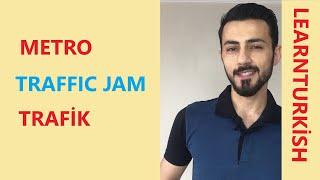 Learn Turkish | Traffic Jam | Elementary Lesson