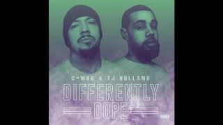 "C-Mob & TJ Holland ""Lifted"""
