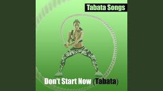 Don't Start Now (Tabata)