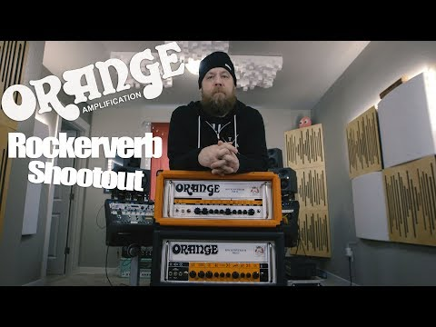 Orange Rockerverb mkII & mkIII - Shootout