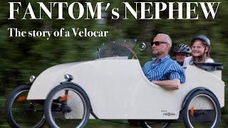 Fantom's Nephew - The story of a Velocar