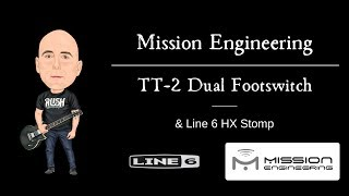 Mission Engineering TT-2 Dual Footswitch & Line 6 HX Stomp