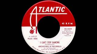 Archie Bell & The Drells - I Cant Stop Dancing YouTube Videos
