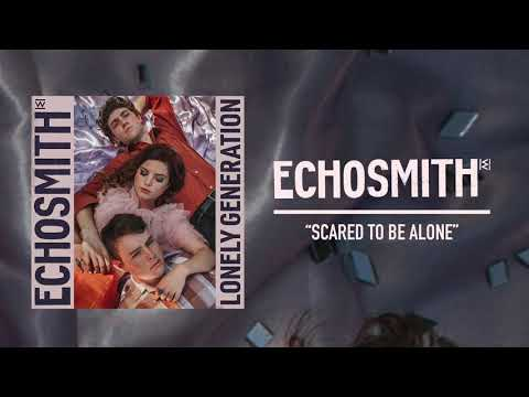 """echosmith---""""scared-to-be-alone""""-(official-audio)"""