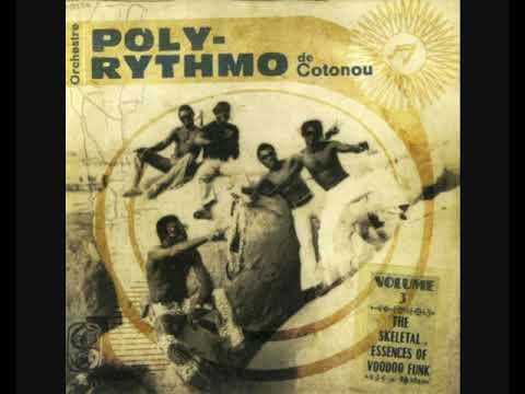 Orchestre Poly-Rythmo De Cotonou - Volume 3: The Skeletal Essences Of Voodoo Funk (2013 - Album)