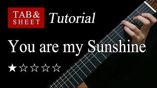 You are my Sunshine - Fingerstyle Lesson + TAB