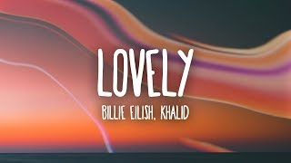 billie eilish lovely ft khalid lyrics