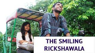 The Smiling Rickshawala - A Short Film by Nikhil Raj