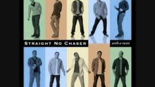 Straight No Chaser  I