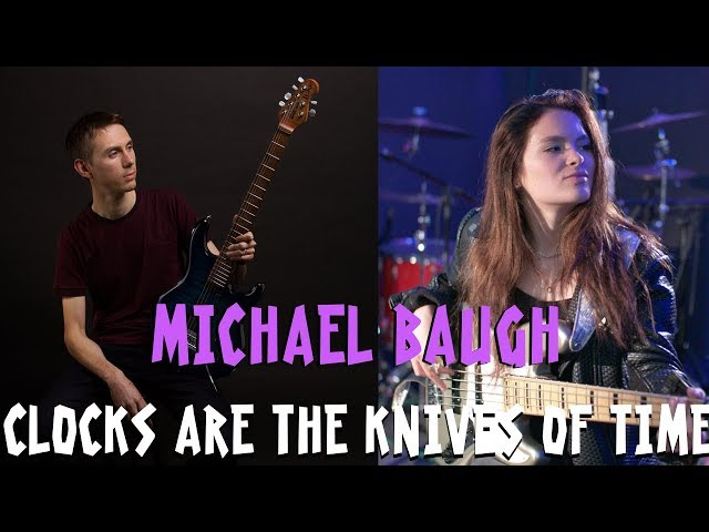 Clocks Are The Knives Of Time [Live} - Michael Baugh