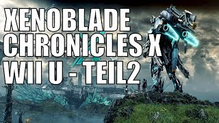 Xenoblade Chronicles X WiiU Deutsch Teil 2