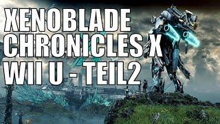 Xenoblade Chronicles X WiiU Deutsch Teil 2