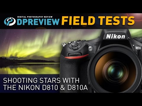 field-test:-shooting-stars-with-the-nikon-d810-&-d810a