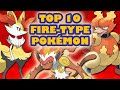 Top 10 Fire Type Pokémon