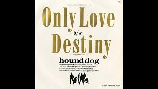 「ONLY LOVE」は1988年10月にリリースされた ハウンド・ドックの...