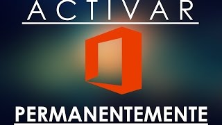 COMO ACTIVAR MICROSOFT OFFICE 2013 DE FORMA PERMANENTE [1080HD] | AngelTutos |
