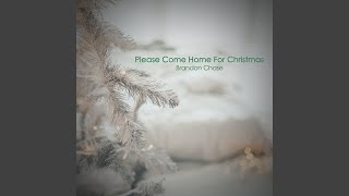 Play Please Come Home for Christmas