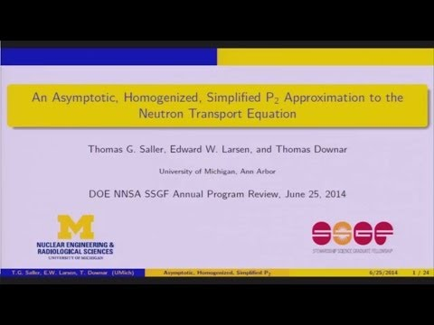 DOE NNSA SSGF 2014: An Asymptotic, Homogenized, Simplified P2 Approximation to the Neutron Transp...