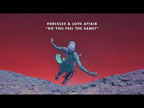 Hercules & Love Affair 'Do You Feel The Same?' (Purple Disco Machine Remix)