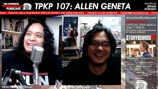 TPKP 107: Allen Geneta | Surviving COVID-19, Pen and Ink, the Spoliarium, and Dragons.