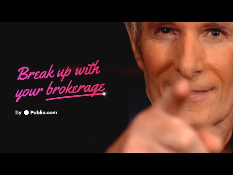 Michael Bolton - Break Up With Your Brokerage | Public.com