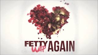 Fetty Wap - Again (Instrumental) w/ download link