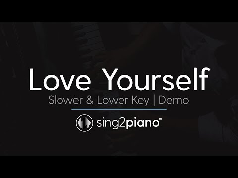 Love Yourself (SLOWER Female Key - Piano karaoke demo) Justin Bieber