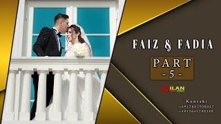 Faiz & Fadia Part - 5 Haval Tarek Shexani & Adnan Bozani - Wedding in Hannover by Dilan Video 2021