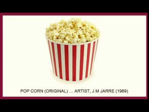 POP CORN (ORIGINAL) … ARTIST, J M JARRE (1969)