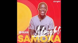 D-Axis & Samoxa Ka Sebele - Alright