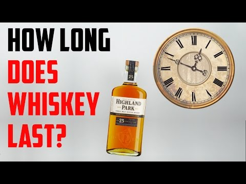 How Long Does Whisky Last?