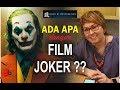 ADA APA DENGAN FILM JOKER - DEBBYBASJIR - VIRAL #1