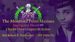 Robert S. Hammond (Delta Psi 1949) Montford Point Marines