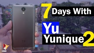 Yu Yunique 2 Indepth Review After 7 Days | Data Dock