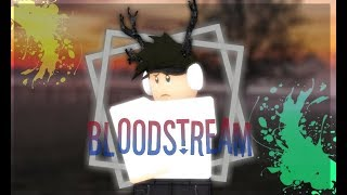 Bloodstream ll Roblox Music VIdeo ll xEli RBLX