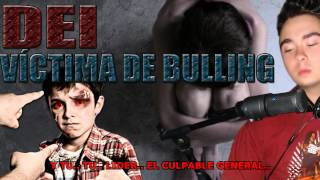 Repeat youtube video DEI: VICTIMA DE BULLYING | RAP