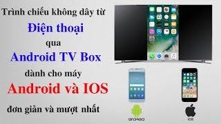 Airscreen - Trình chiếu màn hình điện thoại lên TV Box dành cho Android và IOS - ITVPLUS