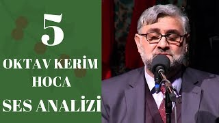 Analysis of 5 Octave Kerim Hoca And Answering The Question Of What An Octave Is